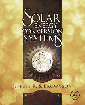 Solar Energy Conversion Systems - ScholarVox International