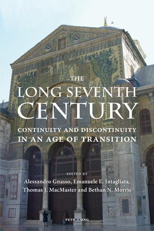 The Long Seventh Century : Continuity and Discontinuity in an