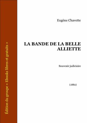 La Bande de la belle Alliette (French Edition)